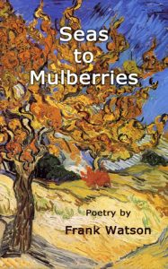 Seas to Mulberries